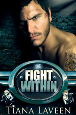 The Fight Within -- Tiana Laveen