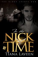 In The Nick of Time -- Tiana Laveen