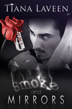 Smoke and Mirrors -- Tiana Laveen
