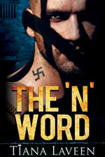 The N Word -- Tiana Laveen